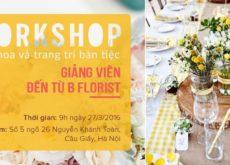 workshop cắm hoa và trang trí bàn tiệc 2 workshop cắm hoa và trang trí bàn tiệc Workshop cắm hoa và trang trí bàn tiệc workshop cam hoa va trang tri ban tiec 230x165