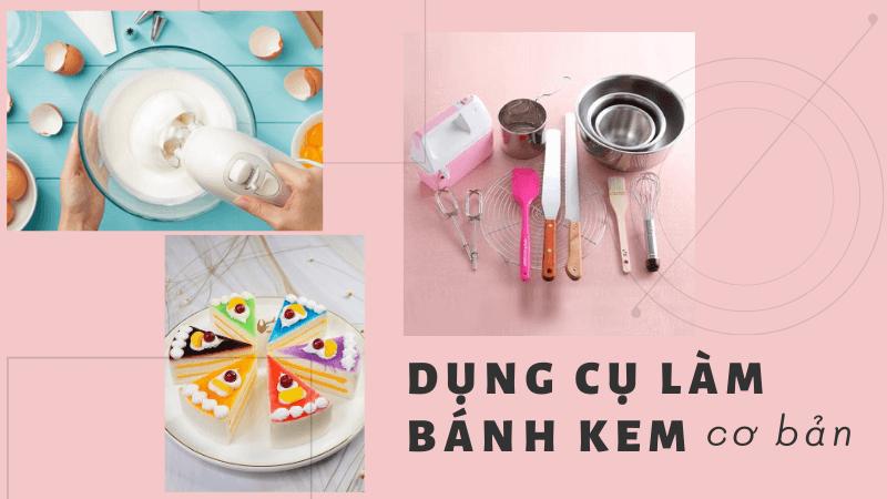 dụng cụ làm bánh kem cơ bản Dụng cụ làm bánh kem cơ bản giúp bạn có chiếc bánh gato siêu đẹp dung cu lam banh kem co ban giup ban co chiec banh gato sieu dep