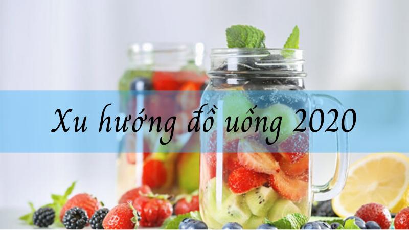 [Cập nhật] Xu hướng đồ uống 2020 HOT nhất của giới trẻ xu hướng đồ uống 2020 [Cập nhật] Xu hướng đồ uống 2020 HOT nhất của giới trẻ xu huong do uong 2020
